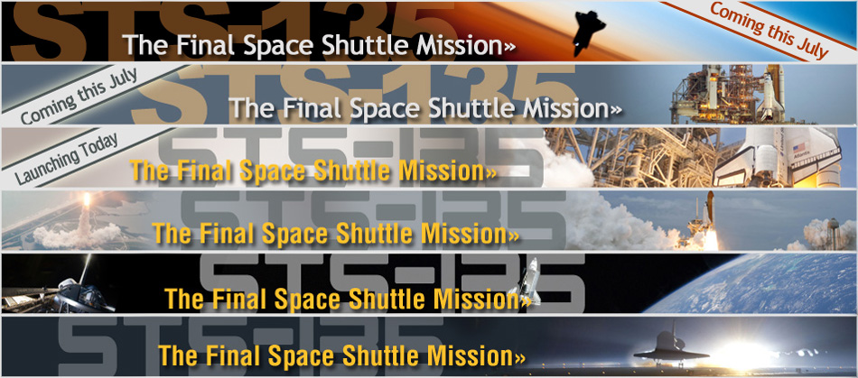 Screenshots of Various STS-135 Banner Designs